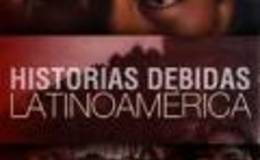 Imagen de Historias debidas. Latinoamérica en Conectate
