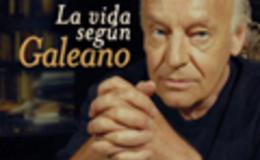 Imagen de La vida según Galeano en Conectate
