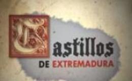 Imagen de Castillos de Extremadura en Canal Extremadura