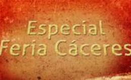 Imagen de Especial Feria de Cáceres en Canal Extremadura