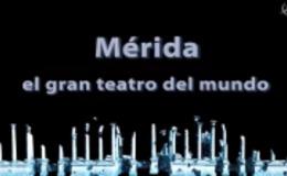 Imagen de Mérida el gran teatro del mundo en Canal Extremadura