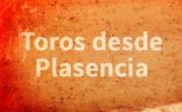 Imagen de Novillada con picadores desde Plasencia en Canal Extremadura