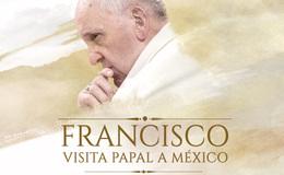 Imagen de Francisco, Visita Papal a México en Canal Once