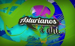 Imagen de Asturianos por ahí en RTPA (Asturias)