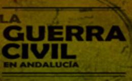 Imagen de La Guerra Civil en Andalucía en Canal Sur (Andalucía)
