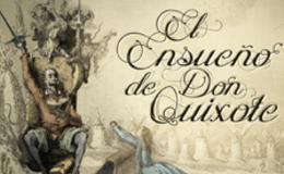 Imagen de El Ensueño de Don Quijote en Castilla - La Mancha Media
