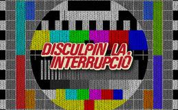 Imagen de Disculpin la interrupció en RTVE