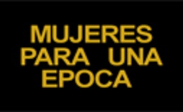 Imagen de Mujeres para una época en RTVE