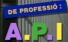 Imagen de De professió: API en TV3 (Cataluña)