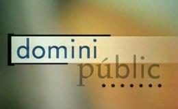 Imagen de Domini públic en TV3 (Cataluña)