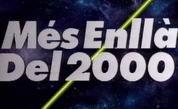 Imagen de Més enllà del 2000 en TV3 (Cataluña)