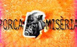 Imagen de Porca misèria