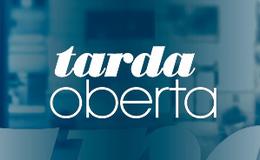 Imagen de Tarda oberta en TV3 (Cataluña)
