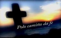 Imagen de Polo camiño da fe en TVG (Galicia)