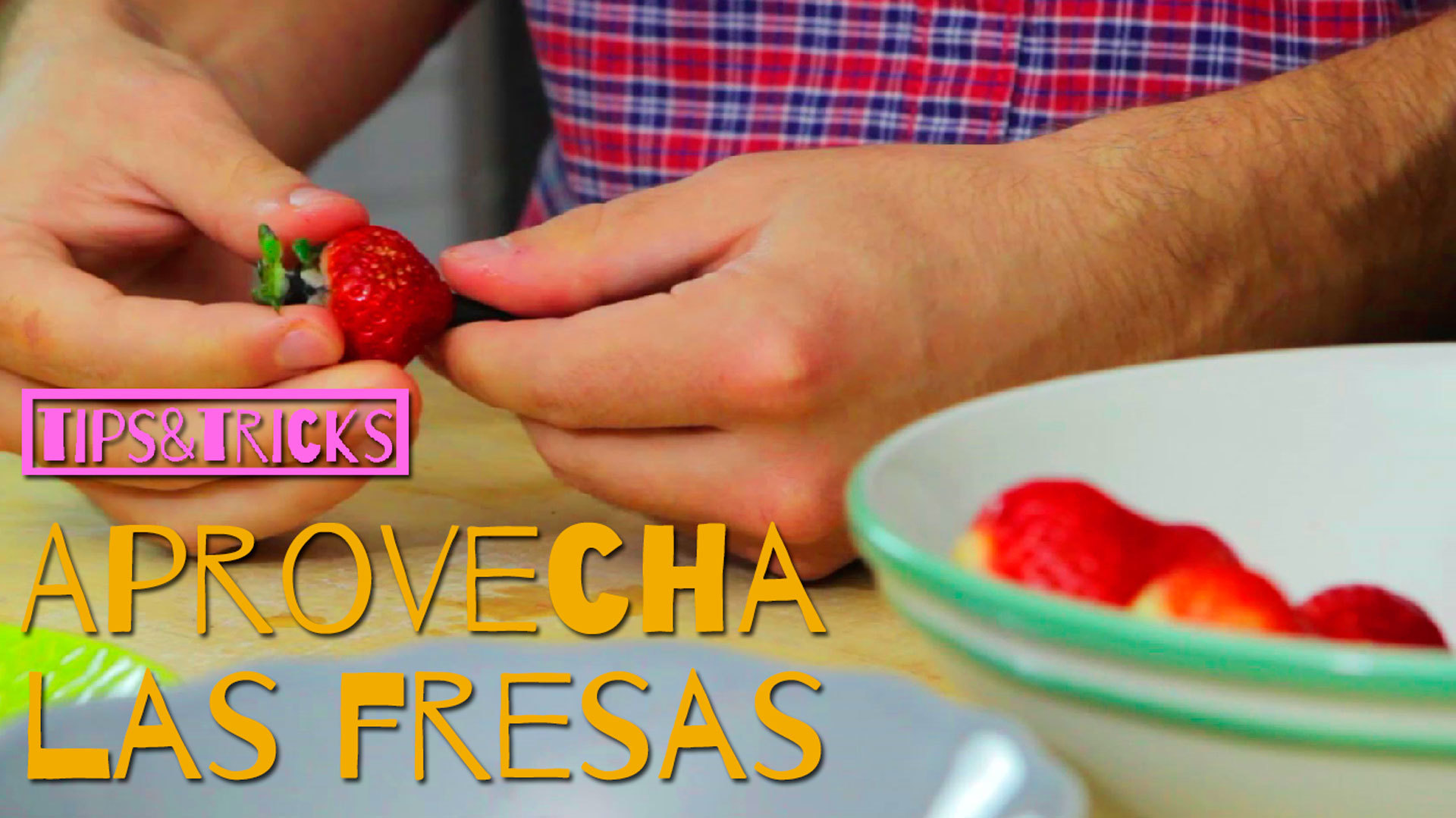 Temporada 1 Aprovecha las Fresas