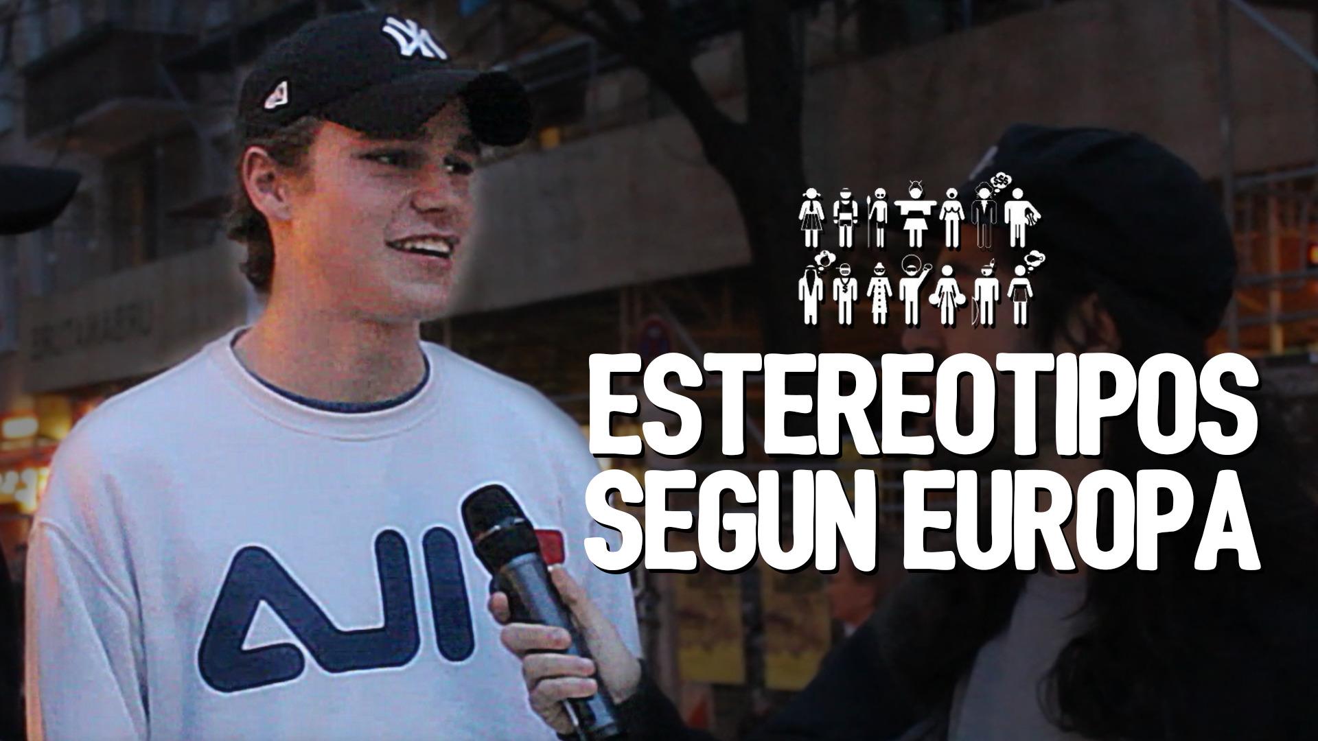 Fortfast World Tour  ESTEREOTIPOS según Europa