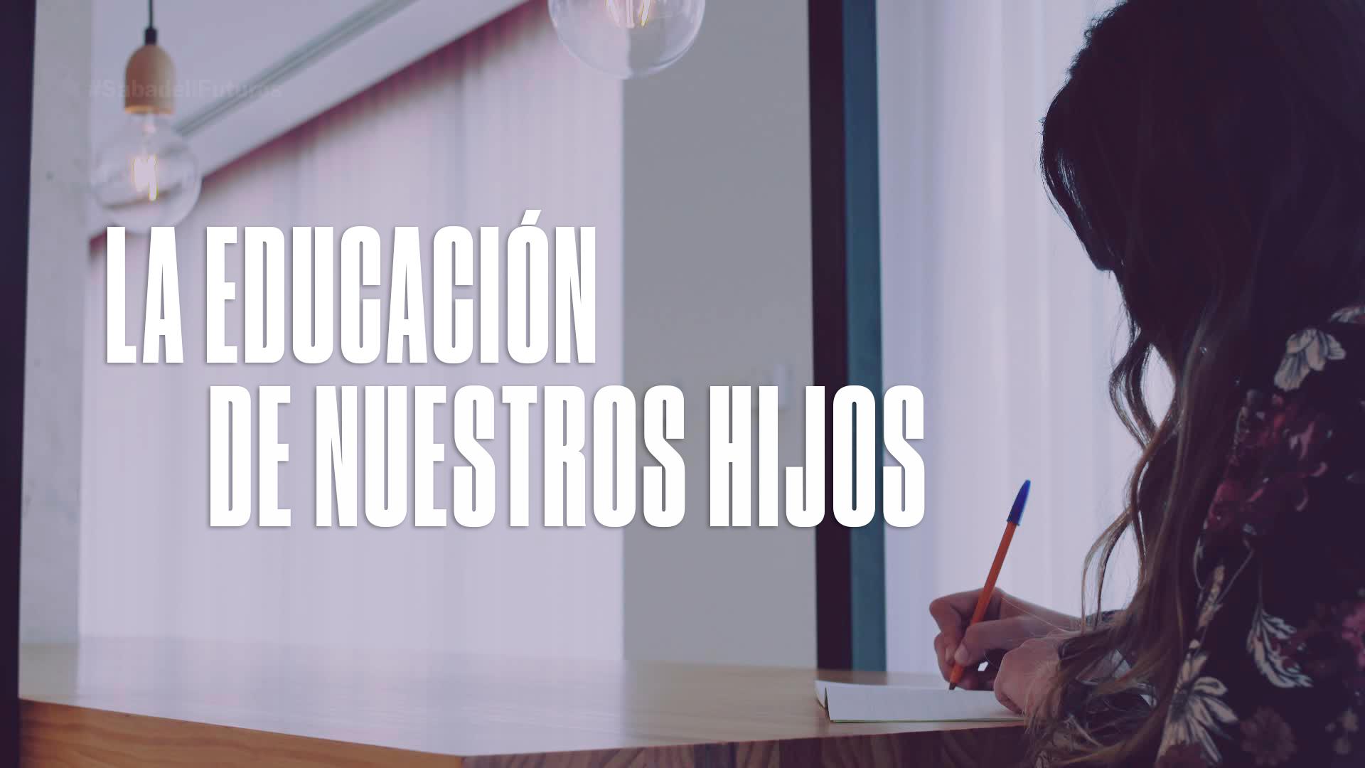 Temporada 1 Las conclusiones sobre la educación de nuestros hijos