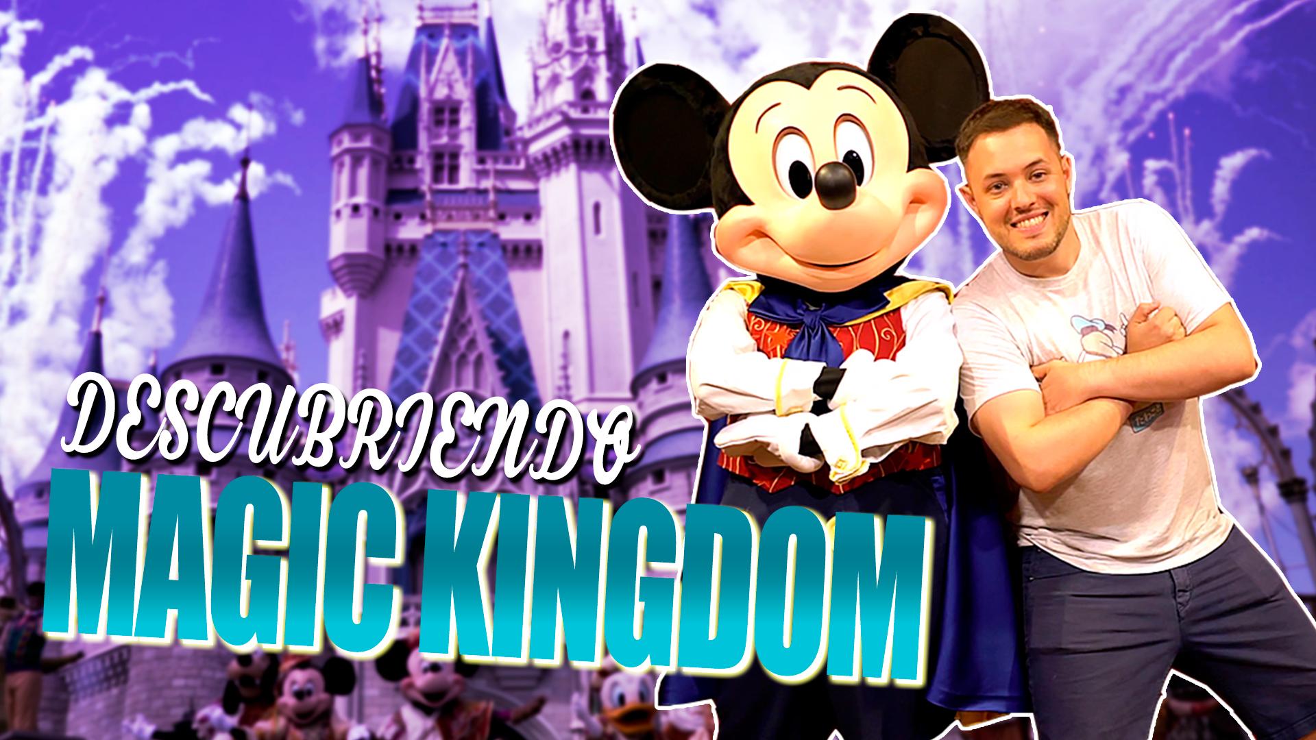 Temporada 1  Descubriendo Magic Kingdom (Orlando)