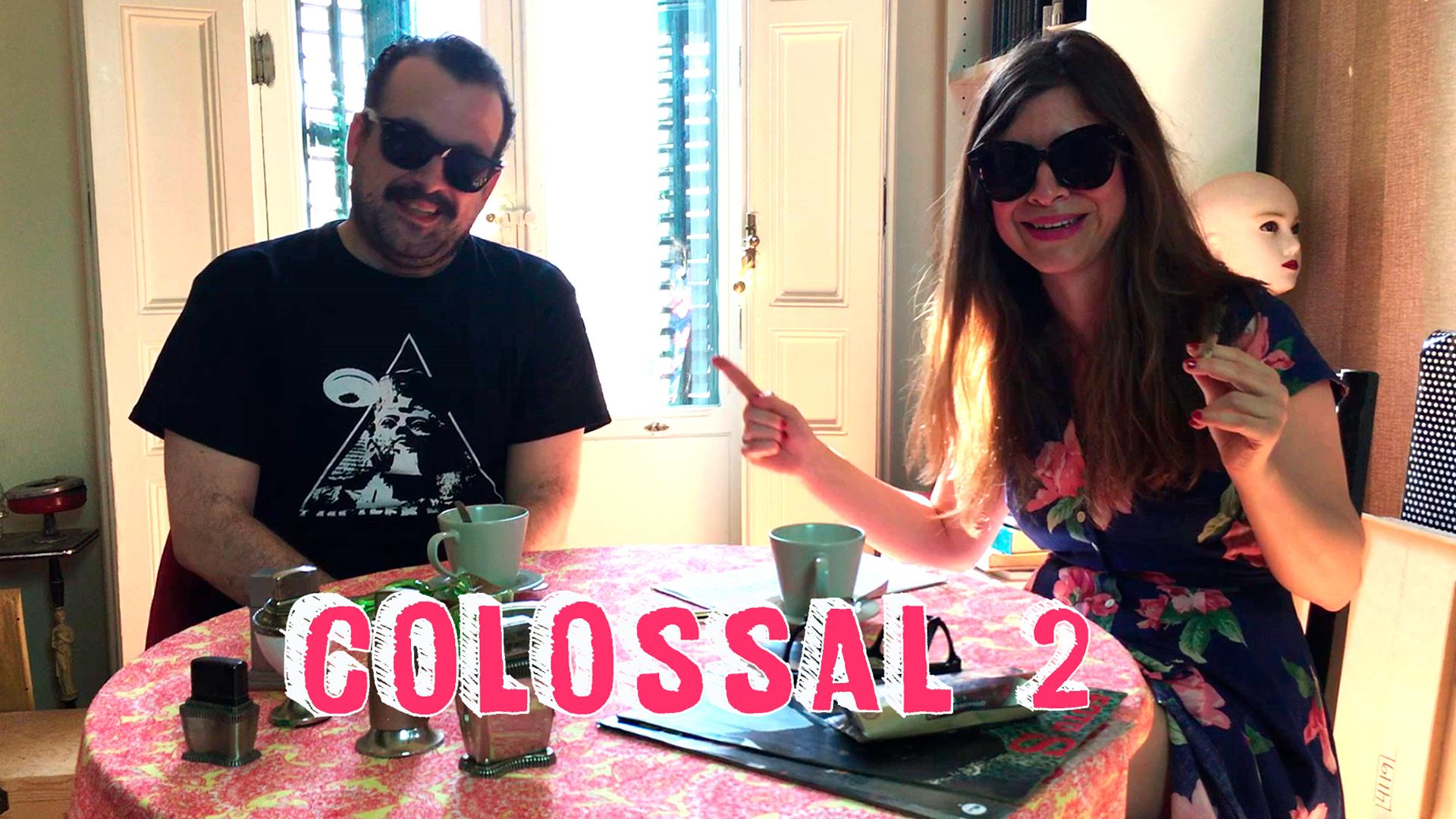 Temporada 1  Colossal 2