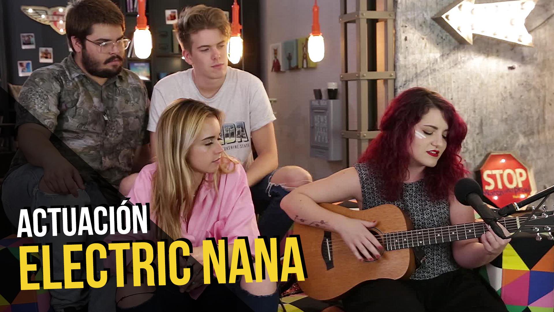 Temporada 1 Electric Nana en acústico