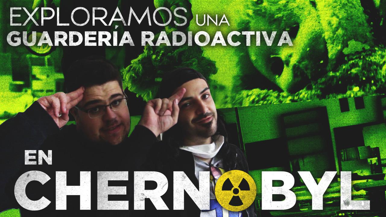 T1 Squad Exploramos una guardería radioactiva en Chernobyl