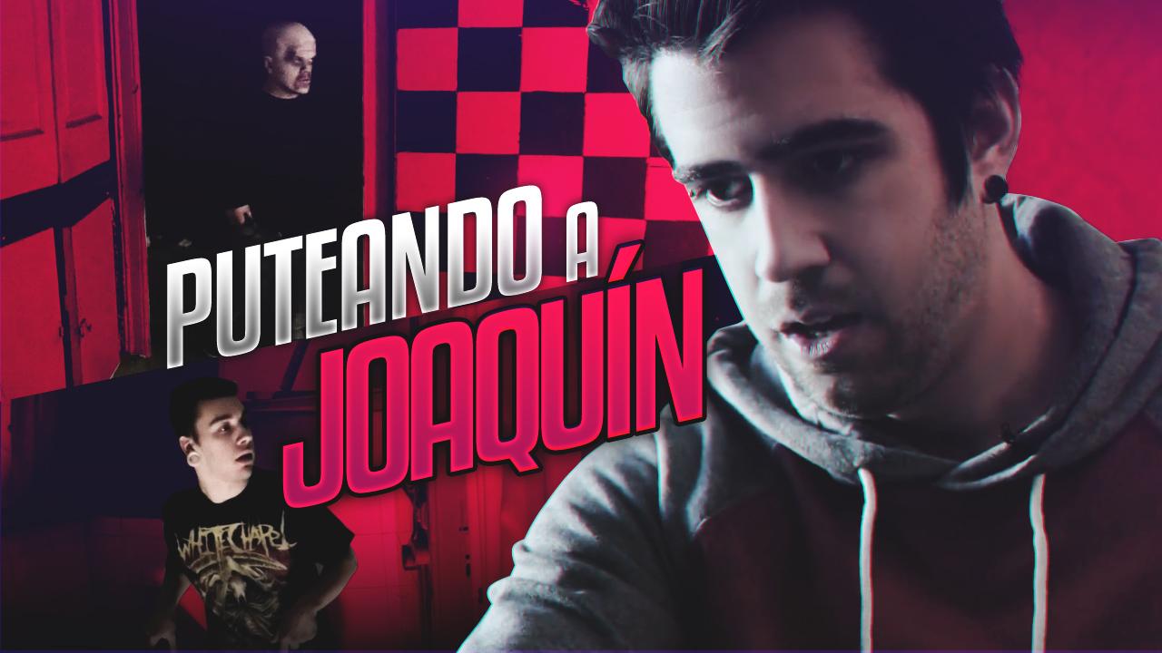 T1 Squad Puteando a Joaquín