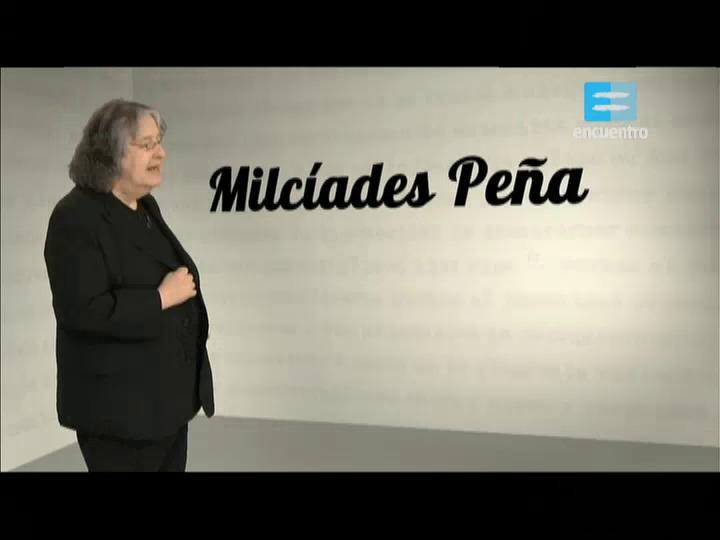 Especiales - 9 - Pensadores - Milciades Peña