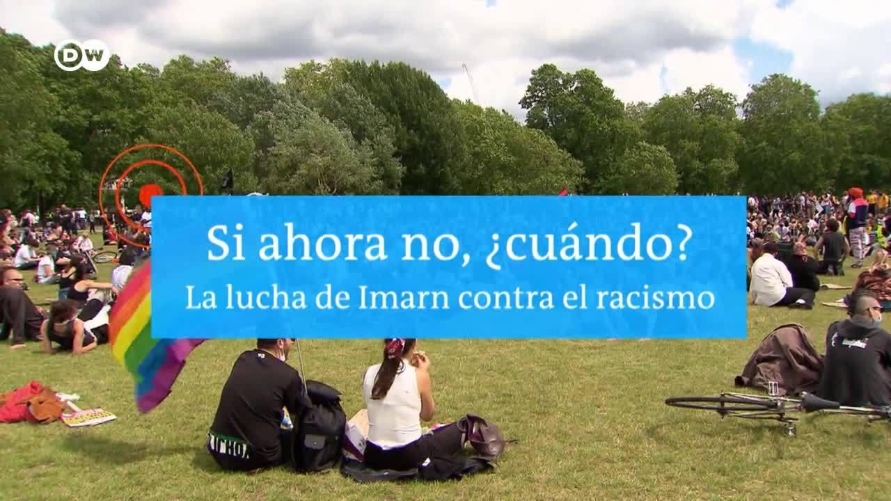 Si ahora no, ¿cuándo? - La lucha de Imarn contra el racismo