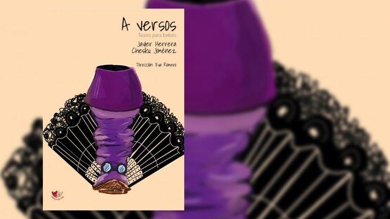 Teatro para bebés con los cinco sentidos: llega A versos al Festival de Teatro Clásico de Cáceres