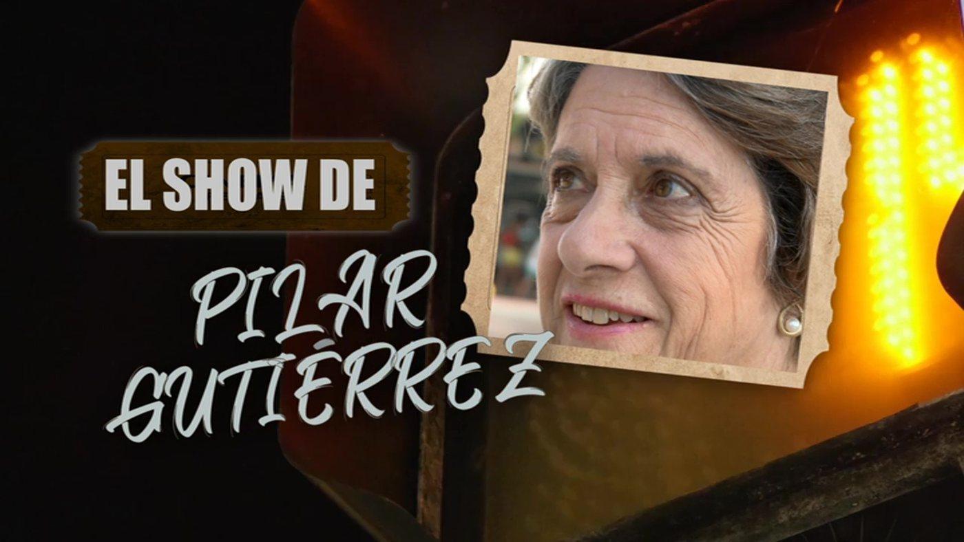 2019 Programa 13 - El show de Pilar Gutiérrez