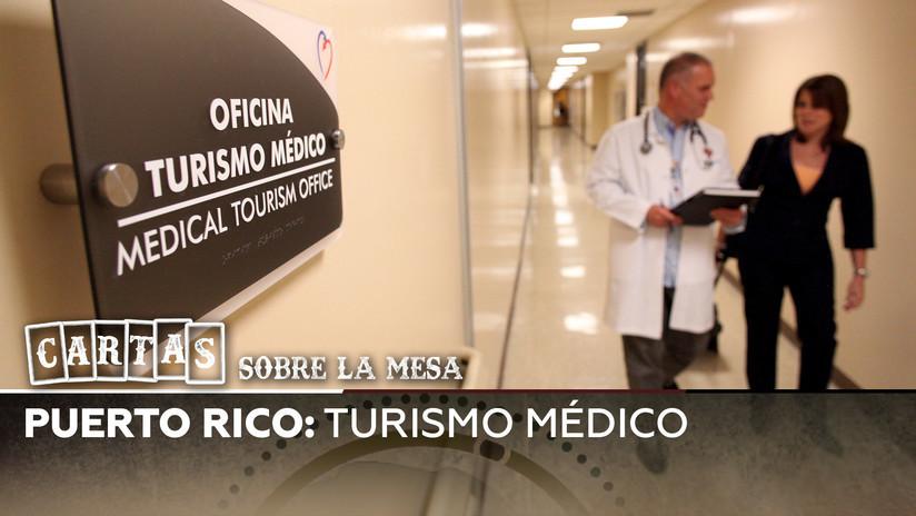 2019-04-02 - Puerto Rico: turismo médico