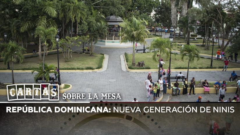 2019-09-03 - República Dominicana: Nueva generación de ninis
