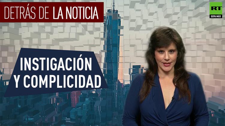 2015-08-14 - Detrás de la noticia: Instigación y complicidad
