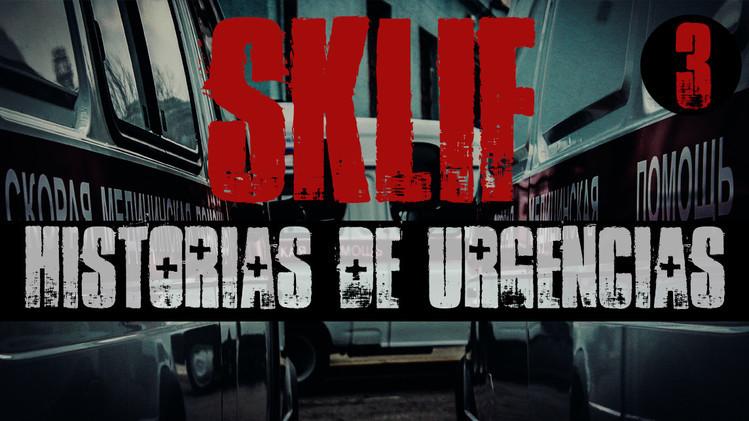 2015-02-04 - Sklif. Historias de urgencias (E3)