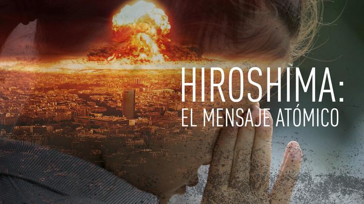 2015-08-06 - Hiroshima: el mensaje atómico