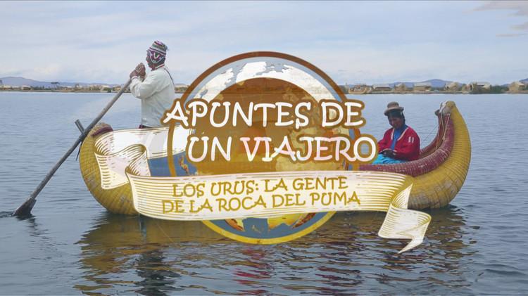 2015-09-14 - Así es la vida de los urus, la tribu que vive sobre islas flotantes en el lago Titicaca