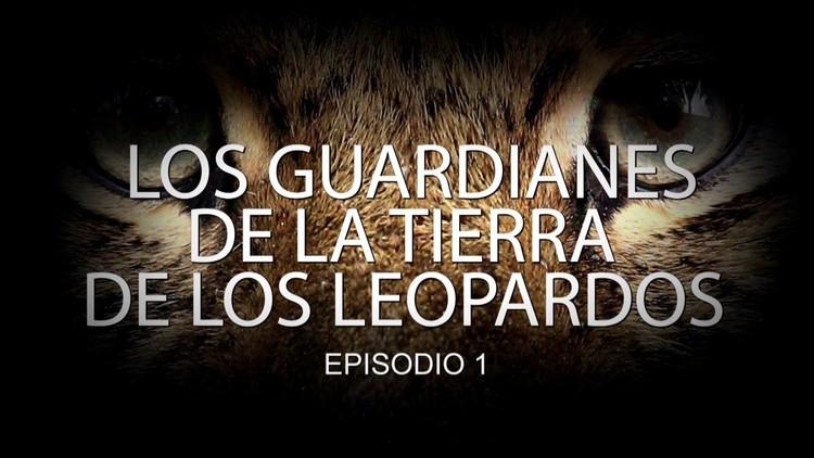 2016-01-25 - Los guardianes de la tierra de los leopardos (E1)
