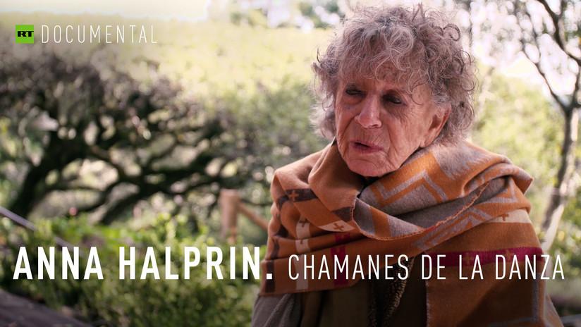 2018-02-24 - Anna Halprin. Chamanes de la danza