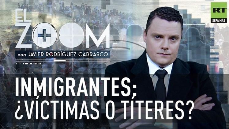 2015-10-28 - 'El zoom' de RT: Inmigrantes, ¿víctimas o títeres?
