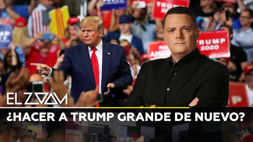 2019-06-21 - 2020: ¿Hacer a Trump grande de nuevo?