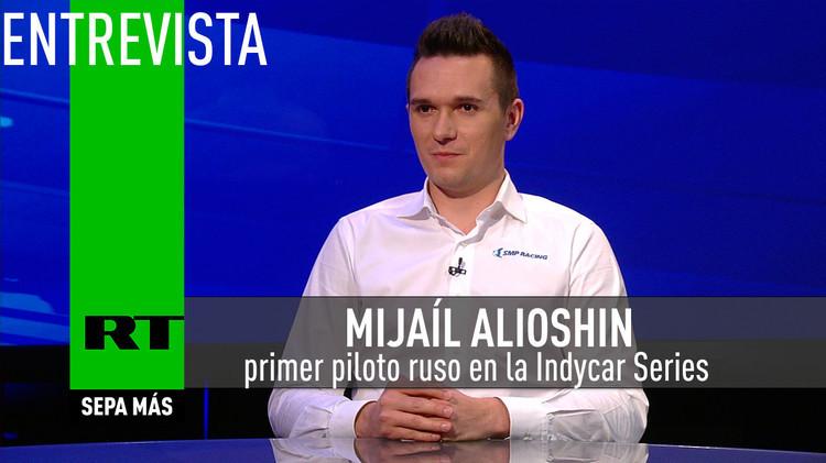 2015-06-01 - Entrevista con Mijaíl Alioshin, primer piloto ruso en la Indycar Series