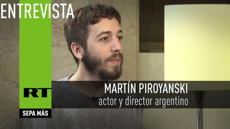 2015-11-21 - Entrevista con Martín Piroyanski, actor y director argentino