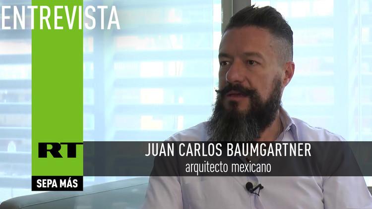 2016-07-09 - Entrevista con Juan Carlos Baumgartner,  arquitecto mexicano