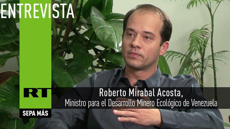 2016-08-30 - Entrevista con Roberto Mirabal Acosta, Ministro para el Desarrollo Minero Ecológico de Venezuela