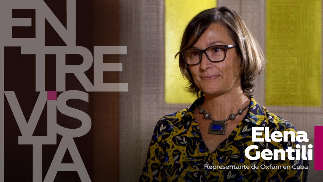2021-02-16 - ¿A qué sectores de la población mundial afectó más la pandemia? ¿quién se benefició?: Habla Elena Gentili, representante de Oxfam en Cuba