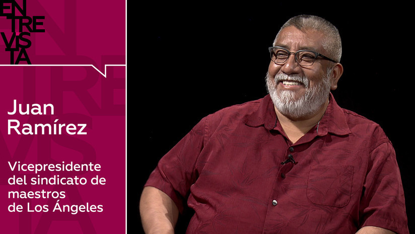 Juan Ramírez, vicepresidente del sindicato de maestros de Los Ángeles: