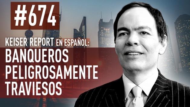 2014-11-01 - Keiser Report en español: Banqueros peligrosamente traviesos (E674)