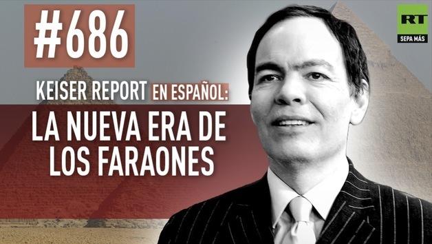 2014-11-29 - Keiser Report en español: La nueva era de los faraones (E 686)