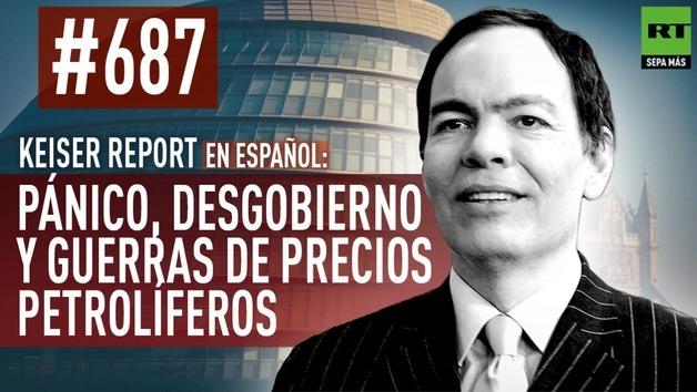 2014-12-02 - Keiser Report en español: Pánico, desgobierno y guerras de precios petrolíferos (E 687)