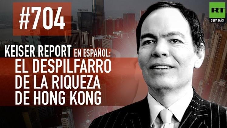 2015-01-10 - Keiser Report en español: El despilfarro de la riqueza de Hong Kong (E704)